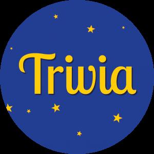"Decorative circle displaying the word ""trivia""."