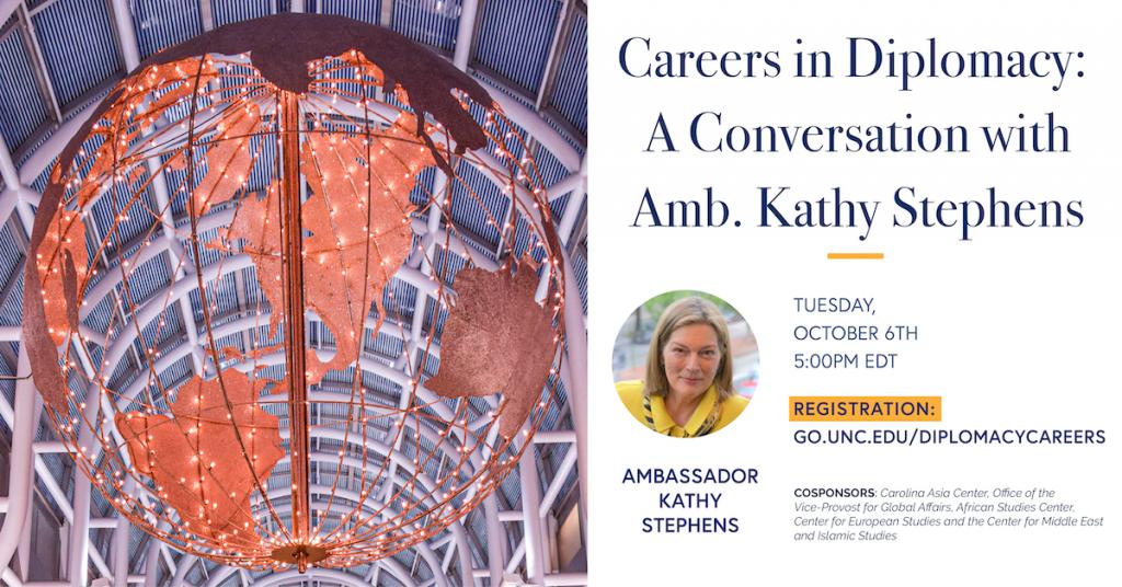 Flyer for event with Ambassador Kathy Stephens.